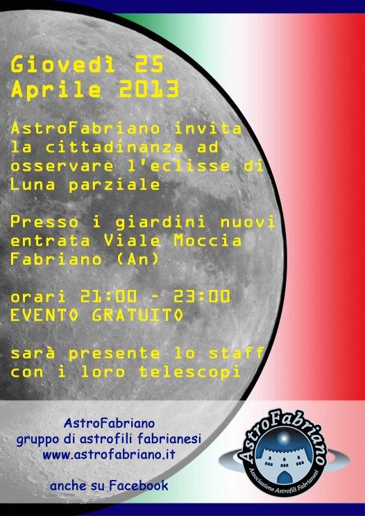 Giovedì 25 Aprile 2013 ore 21.00 -Osserviamo la Luna- eclisse di luna parziale- Giardini viale Moccia